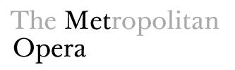 The Metropolotin Opera